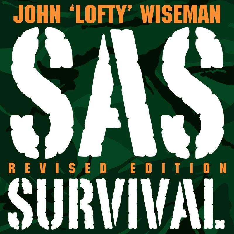 SAS Survival Handbook, Third Edition: The Ultimate Guide to Surviving Anywhere (Englisch) Taschenbuch